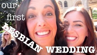 OUR FIRST LESBIAN WEDDING