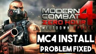 Modern Combat 4 Install Problem Fixed