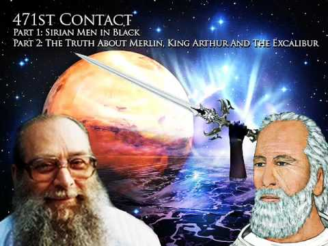 Billy Meier - 471st Contact, Sirian MIB, The Truth About Merlin and King  Arthur