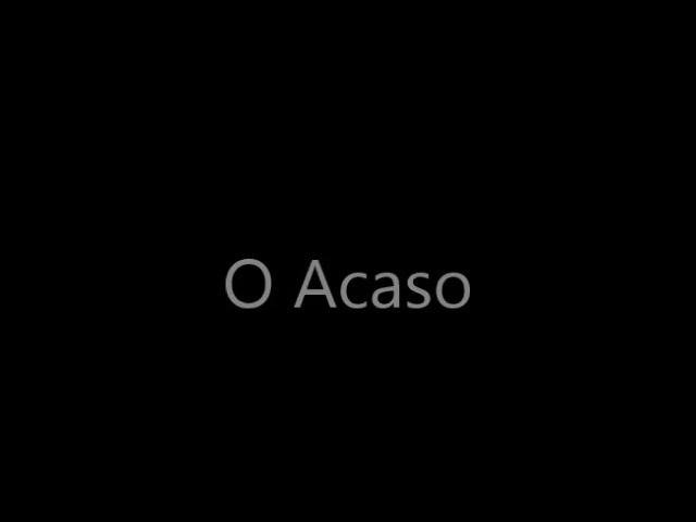 O Acaso