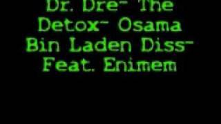 Dr. Dre- Osama Bin Laden diss- Feat. Eminem