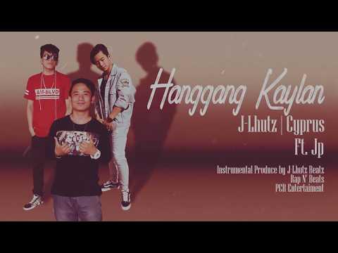 Hanggang Kaylan - J-Lhutz | Cyprus ft. Jp (Rap N' Beats)