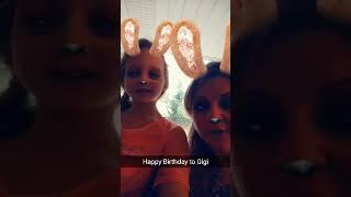 Happy birthday to my gigi