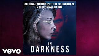 "Niall Byrne - Sofia's Theme (From ""In Darkness"" Soundtrack)"