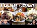 3 Kuliner Surabaya Yang Harus Dicoba !! Semua Enak Banget !!