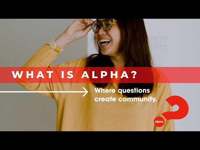 What Is Alpha? You're Invited To Alpha At Cornerstone!