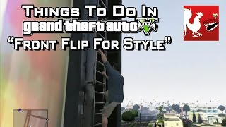 Things to do in GTA V - Front Flip For Style