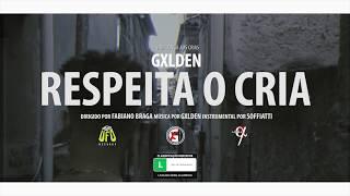 GXLDEN - Respeita o Cria (Prod. Soffiatti) thumbnail