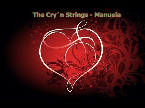 The Cry´n Strings   Manuela