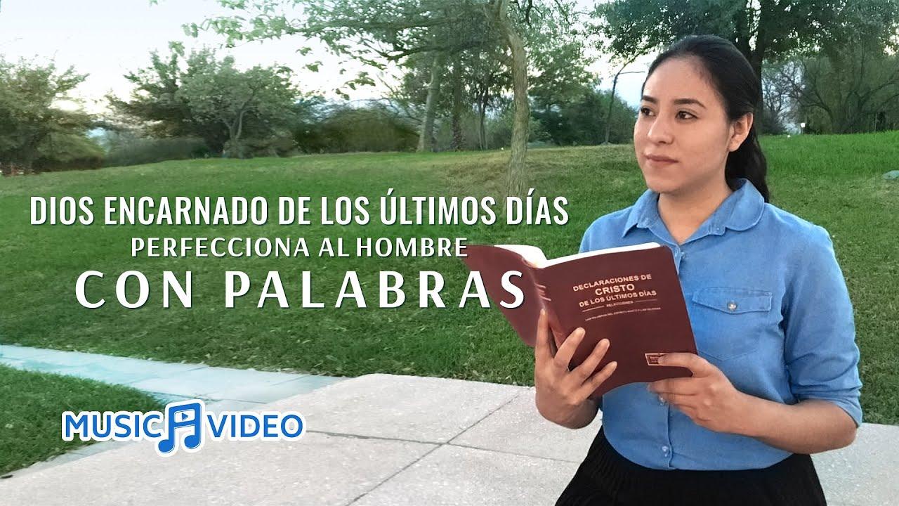 Música cristiana 2021 | Dios encarnado de los últimos días perfecciona al hombre con palabras