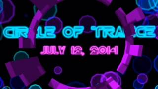 Circle Of Trance 003 - July 12, 2014 Mixed by dL118
