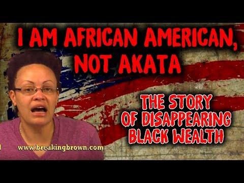 I Am African American, Not AKATA. 5/8