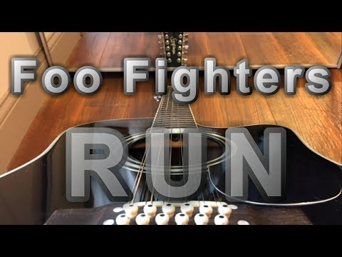 """Run"" - Foo Fighters (New Song 2017) acoustic 12 string vocal cover live (lyrics CC)"