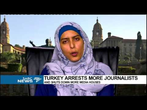 DISCUSSION: Turkey arrests more journalists and shuts down more media houses