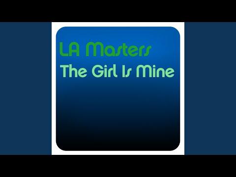 The Girl Is Mine (LA Masters Remix)
