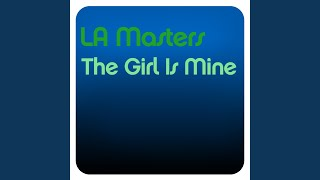 The Girl Is Mine (LA Masters Remix)