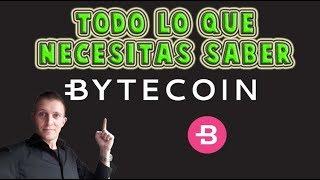 Bytecoin (BCN) Informacion importante y Analisis