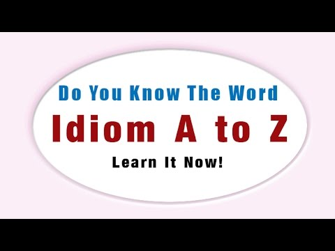 Learn One English Word A Day Idiom A To Z Youtube