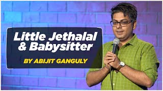 Little Jethalal & Babysitter | Abijit Ganguly | Stand-up Comedy | Crowd work