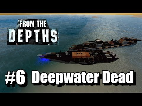 From the Depths - Neter Campaign, Part 6 - Deepwater Dead