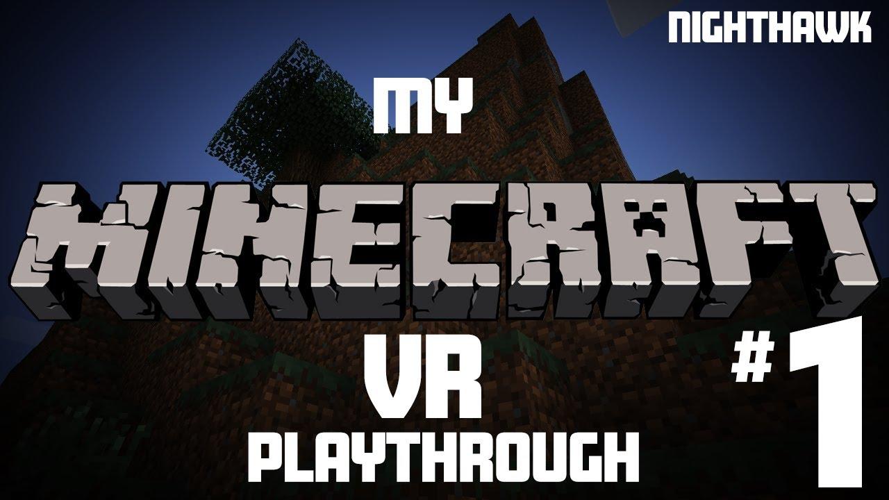 My Minecraft Bedrock VR Experience YouTube