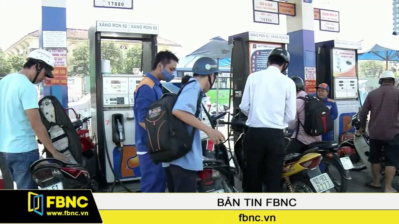 FBNC – Giá xăng dầu có thể giảm tiếp trong tháng 8