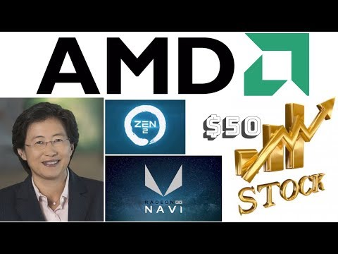 AMD Stock Heading To 50 Dollars In 2019???