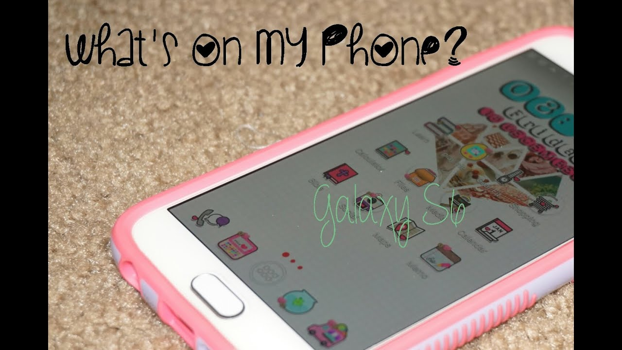 WHAT'S ON MY PHONE? (ANDROID) - YouTube