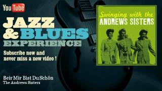 Download The Andrews Sisters - Beir Mir Bist Du Schön MP3 song and Music Video