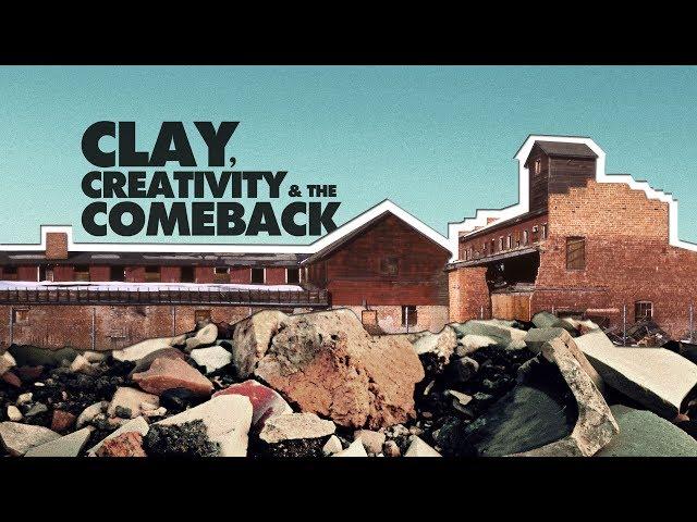 Clay, Creativity & the Comeback