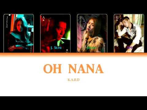 K.A.R.D - Oh NaNa (COLOR CODED LYRICS HAN ROM ENG)