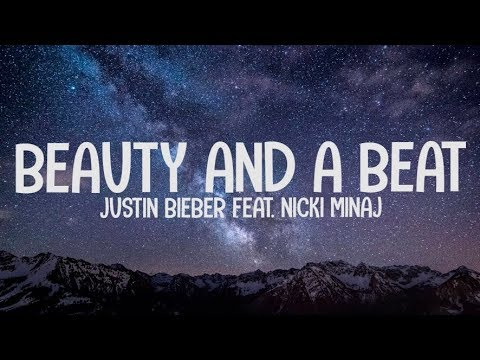 Justin Bieber Ft. Nicki Minaj - Beauty And A Beat (Lyrics-Letra)