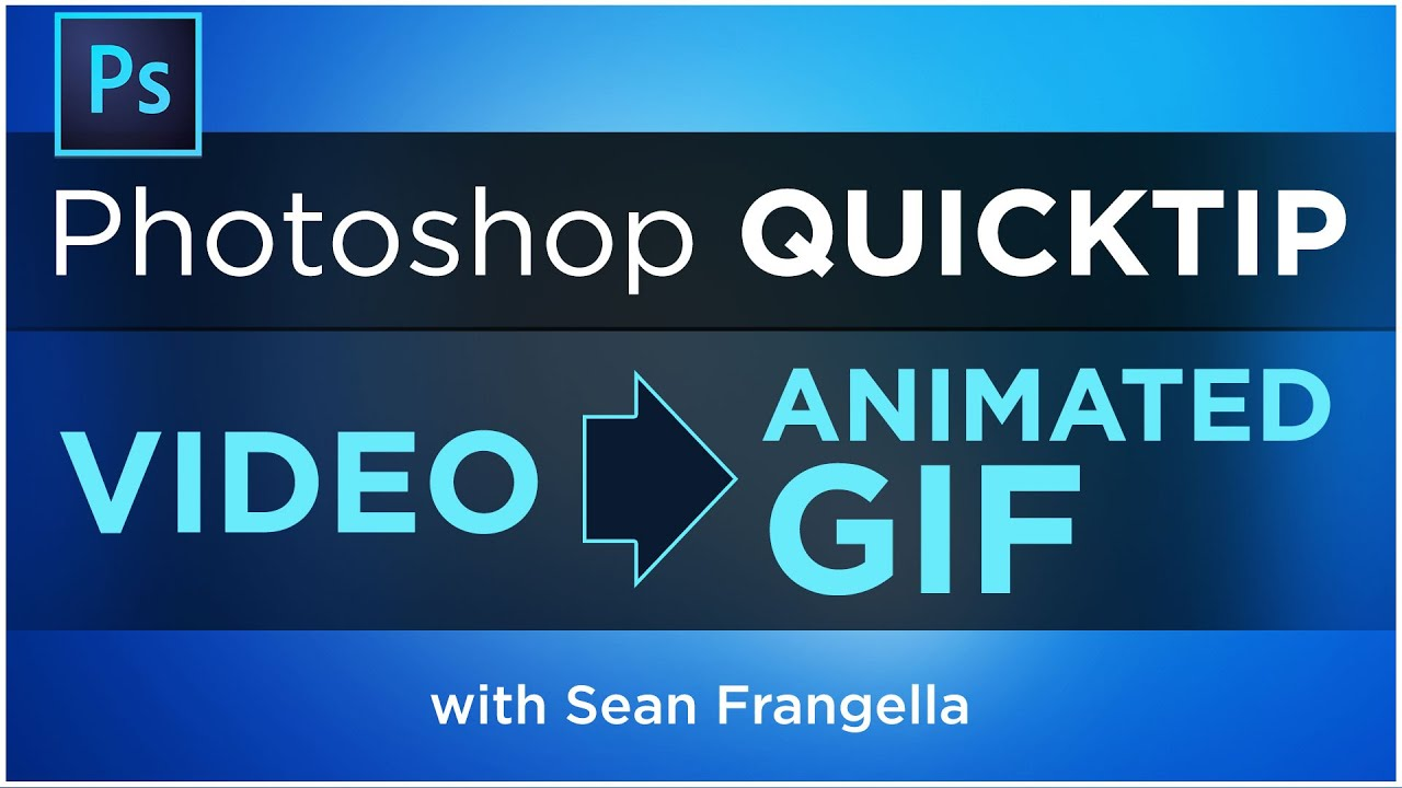 Convert videos into animated gifs using photoshop cc animated gif convert videos into animated gifs using photoshop cc animated gif tutorial sean frangella youtube negle Images