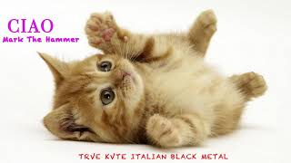 CIAO - Black Metal Italiano