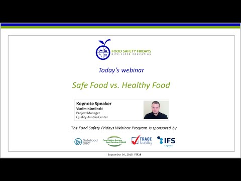Safe Food vs. Healthy Food