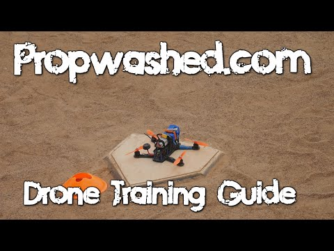 Quadcopter Training Guide [Propwashed Guides]