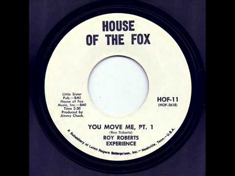 Roy Roberts Experience  You Move Me Pt  1