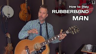 Rubberband Man by The Spinners - Acoustic Guitar Lesson