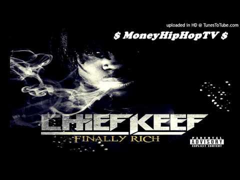 Chief Keef - ' Finally Rich  ' ( Prod Young Chop )   Finally Rich ( Album)