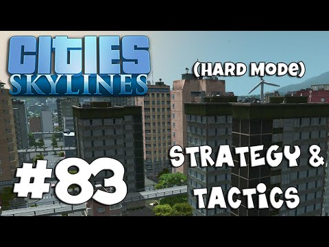 Cities: Skylines Strategy & Tactics 83: Real Estate Nightmare