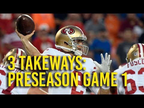 3 takeaways from 49ers' first preseason game