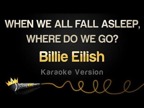 Billie Eilish - WHEN WE ALL FALL ASLEEP, WHERE DO WE GO? (Full Album Karaoke)