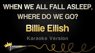 Billie Eilish - WHEN WE ALL FALL ASLEEP, WHERE DO WE GO? (Full Album Karaoke)