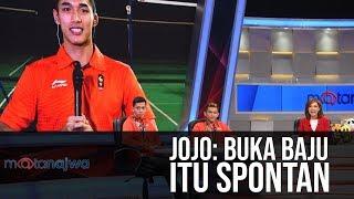 Mata Najwa Part 1 - Cerita Para Juara: Jojo: Buka Baju Itu Spontan