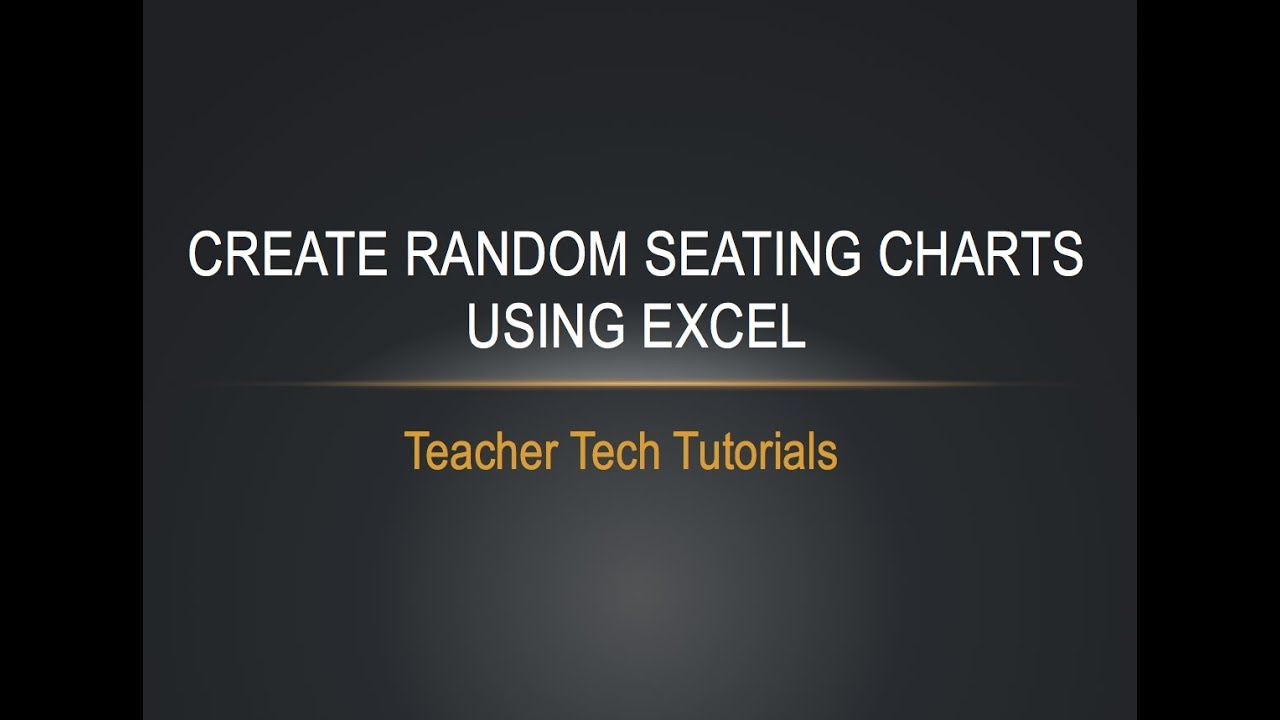 Seating Charts Using Excel Part 2 Random Order Youtube
