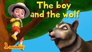 The Boy and the Wolf | Stories for Kids | Infobells