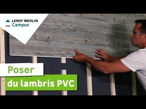Comment Poser Du Lambris Pvc Leroy Merlin Youtube