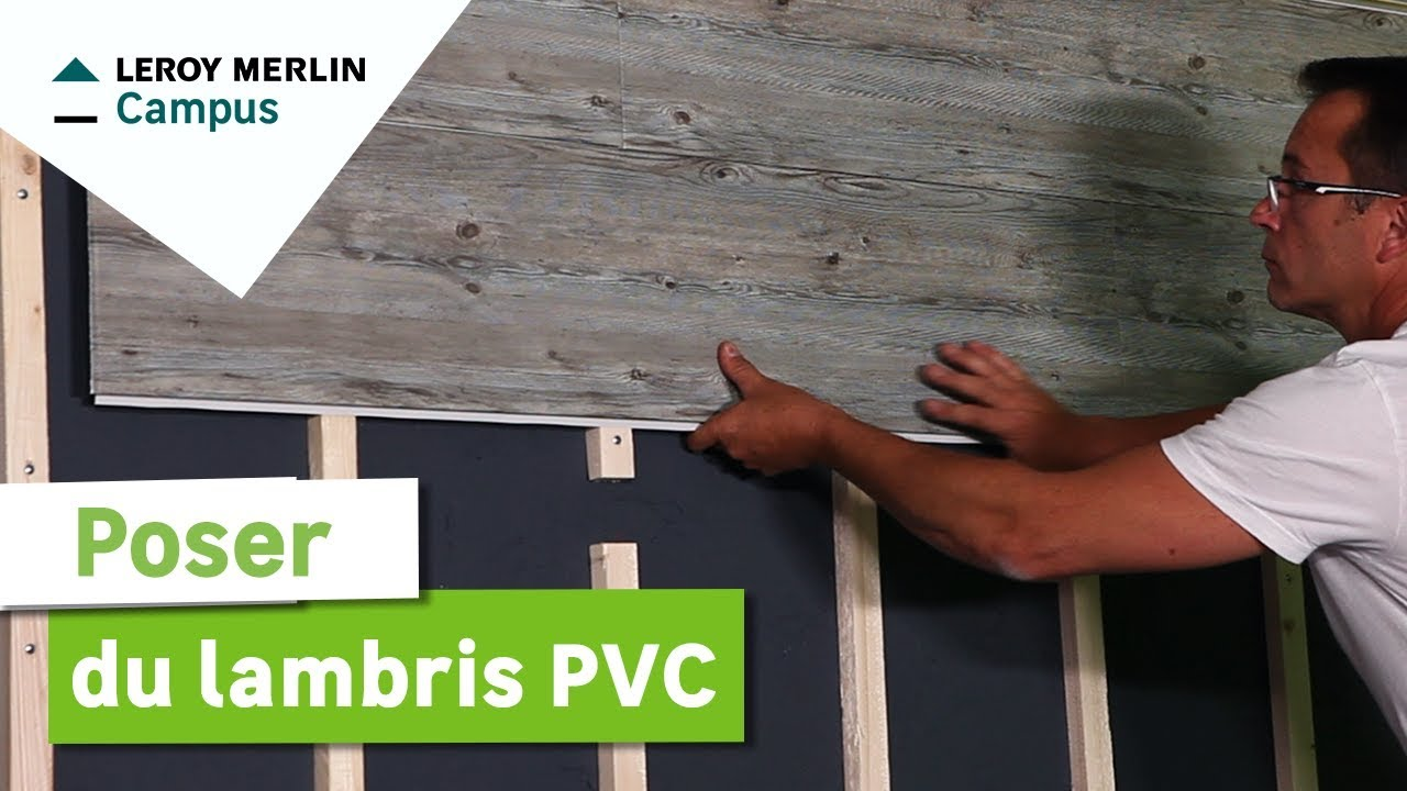 Comment poser du lambris pvc leroy merlin youtube for Revetement mural leroy merlin