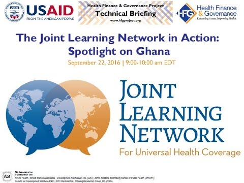 The Joint Learning Network in Action: Spotlight on Ghana - Webinar Recording