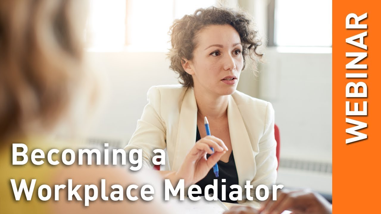 Becoming a Workplace Mediator - YouTube